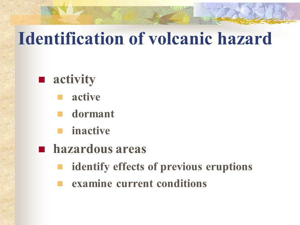 Identification of volcanic hazard