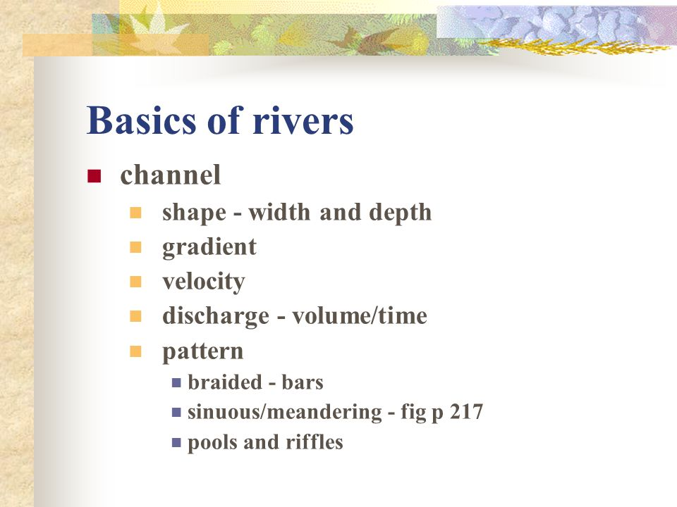 Basics of rivers channel shape - width and depth gradient velocity