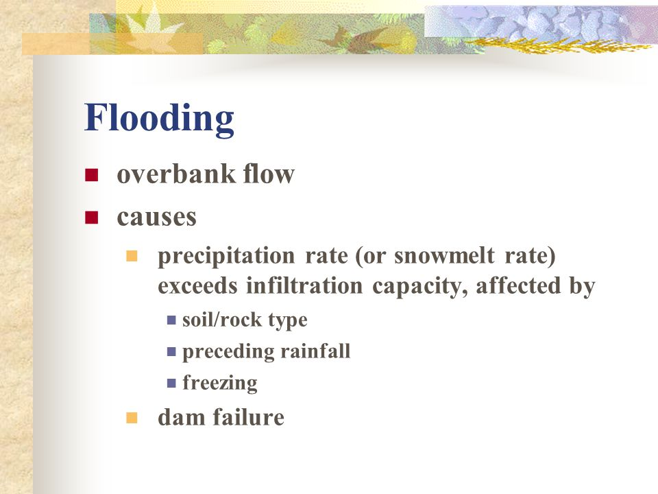 Flooding overbank flow causes
