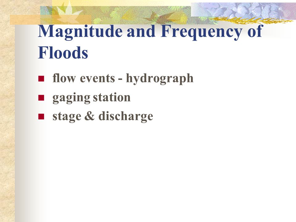 Magnitude and Frequency of Floods