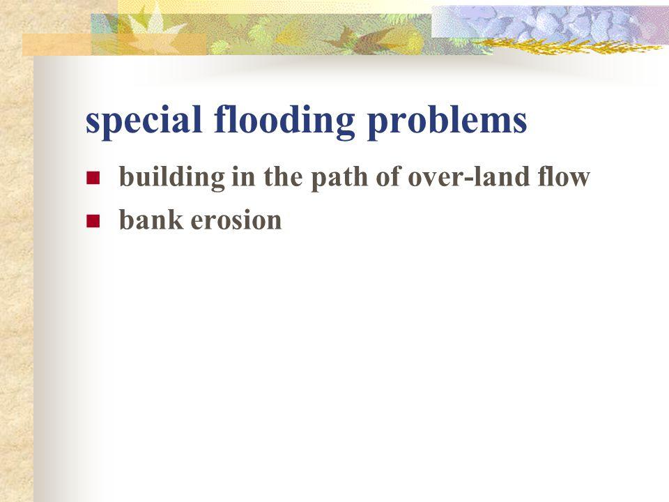 special flooding problems