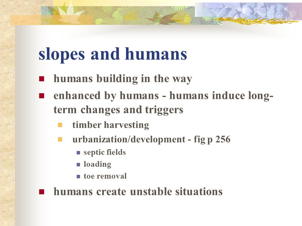 slopes and humans humans building in the way
