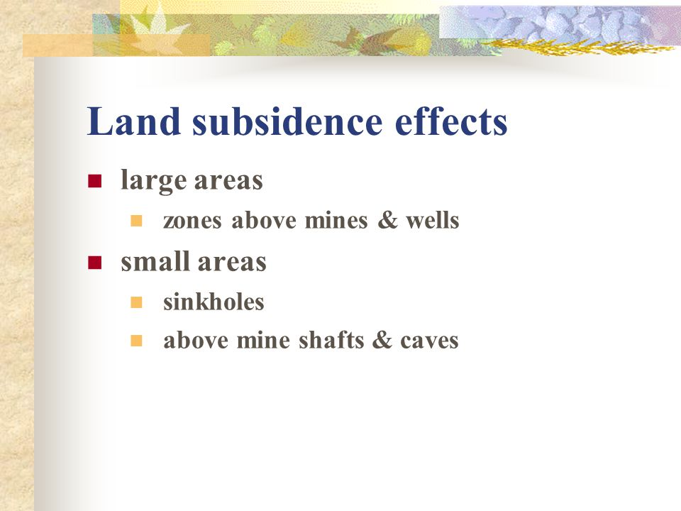 Land subsidence effects