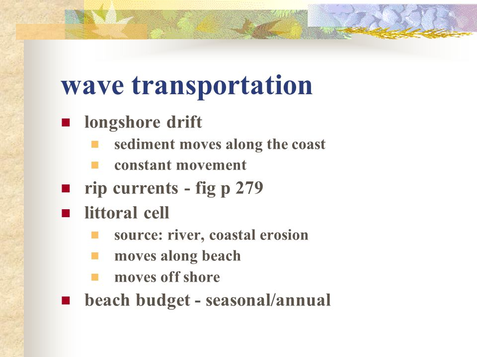 wave transportation longshore drift rip currents - fig p 279