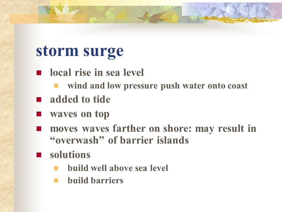 storm surge local rise in sea level added to tide waves on top