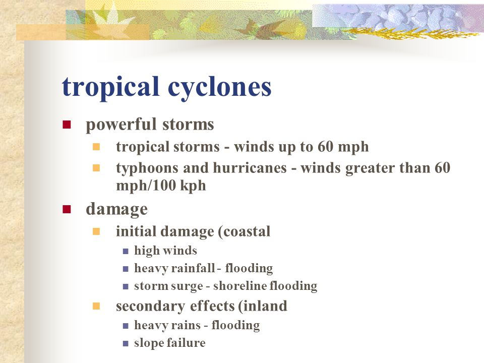 tropical cyclones powerful storms damage