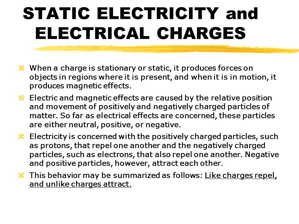 STATIC ELECTRICITY and ELECTRICAL CHARGES