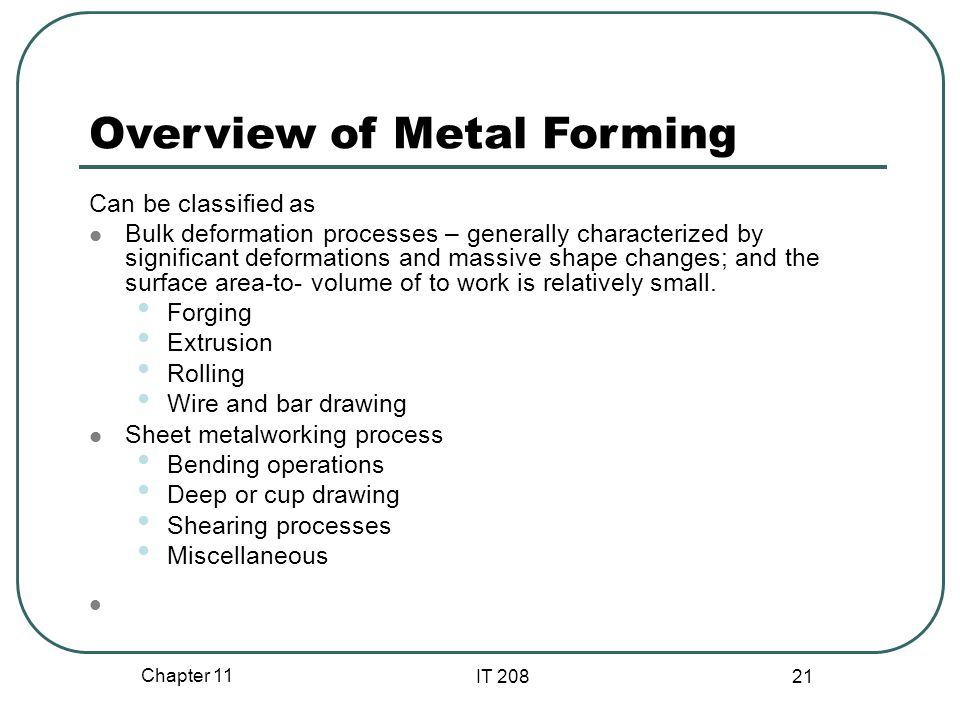 Overview of Metal Forming