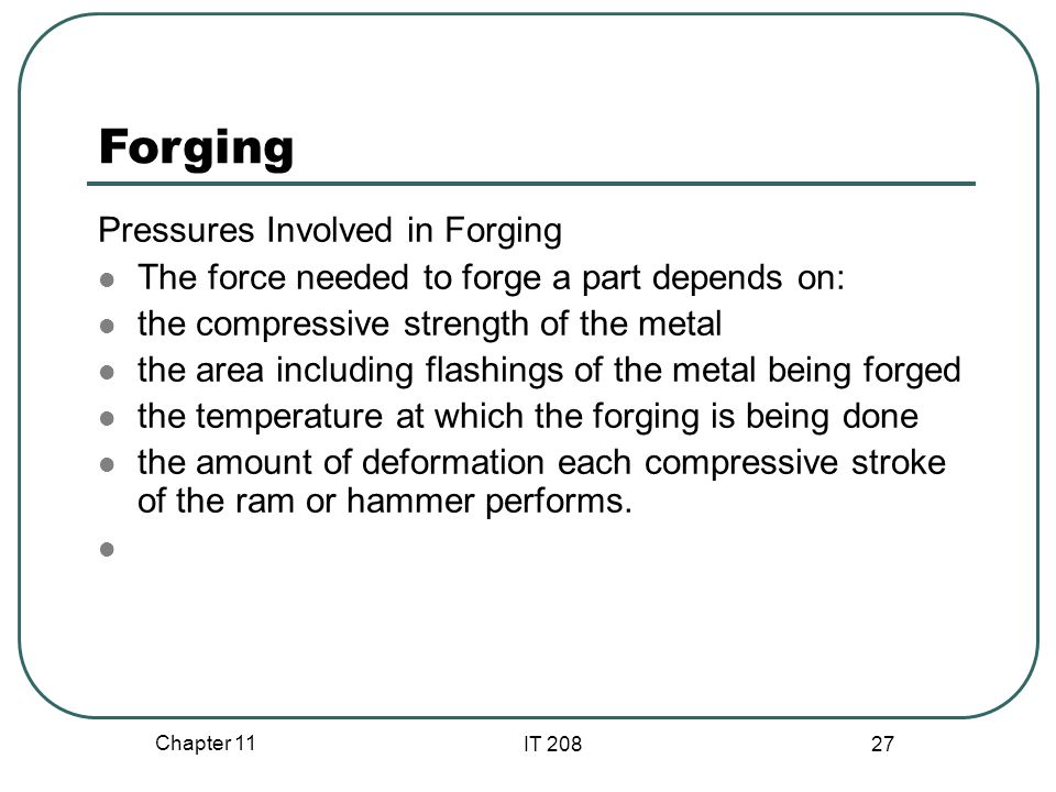 Forging Pressures Involved in Forging