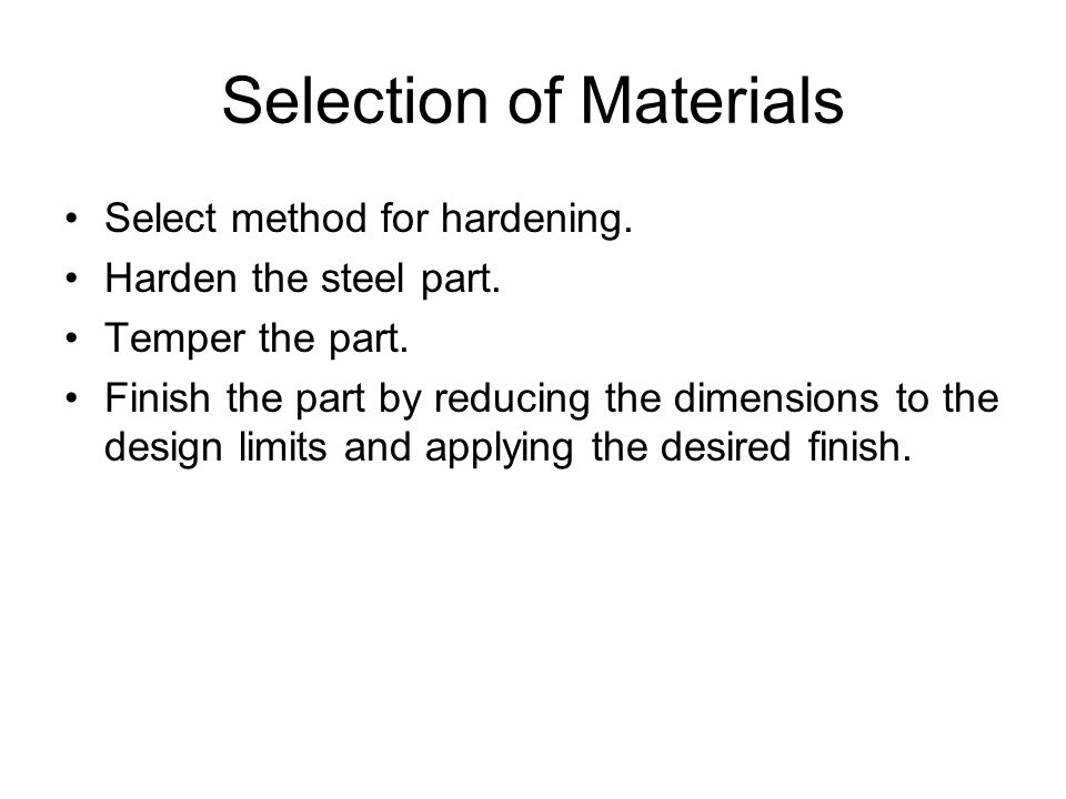 Selection of Materials