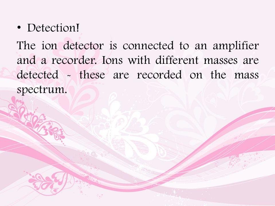 Detection!