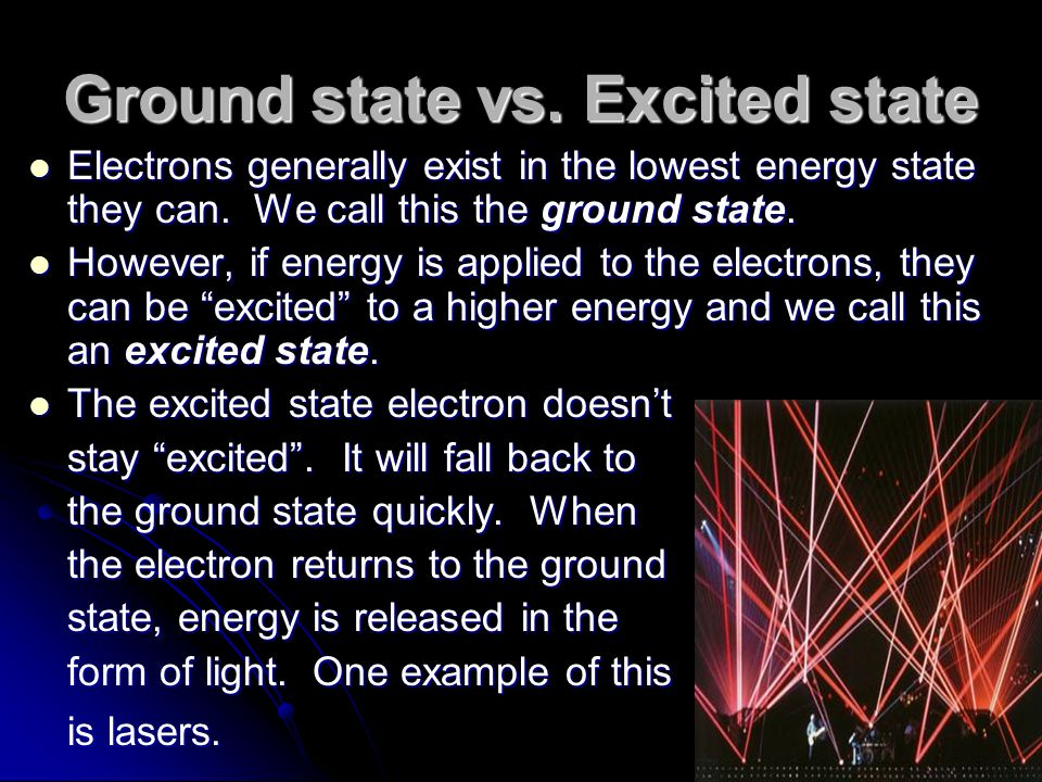 Ground state vs. Excited state
