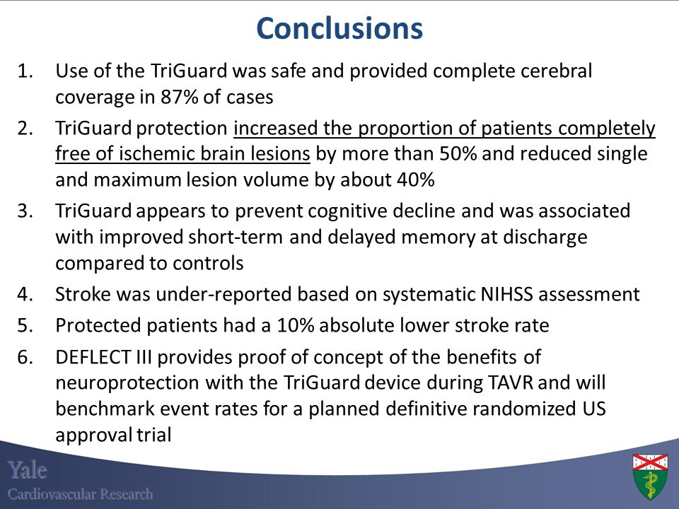 Conclusions Use of the TriGuard was safe and provided complete cerebral coverage in 87% of cases.