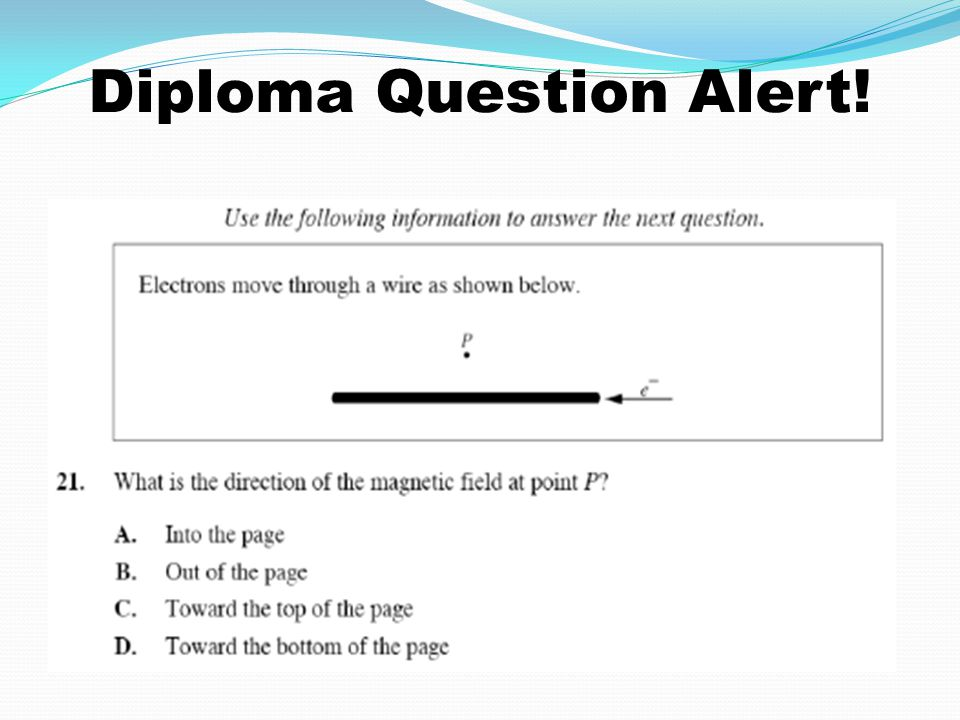 Diploma Question Alert!
