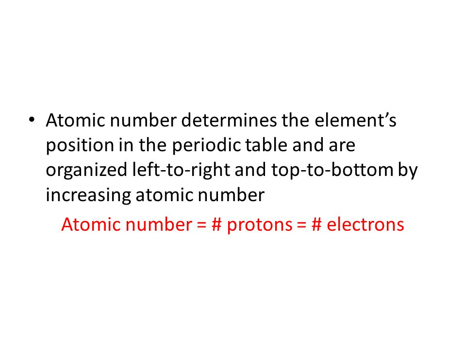 Atomic number = # protons = # electrons