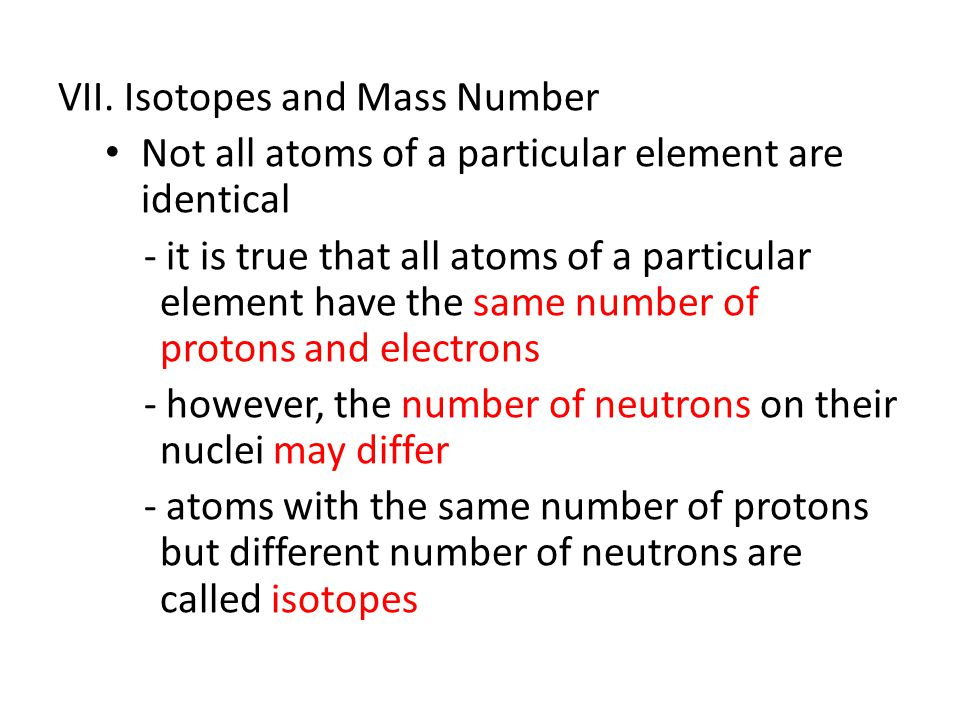 VII. Isotopes and Mass Number