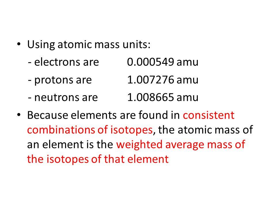 Using atomic mass units: