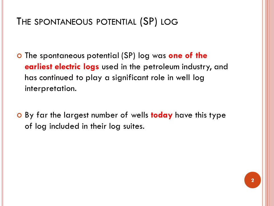 The spontaneous potential (SP) log
