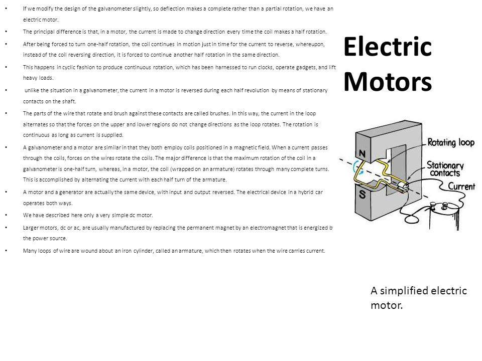 Electric Motors A simplified electric motor.
