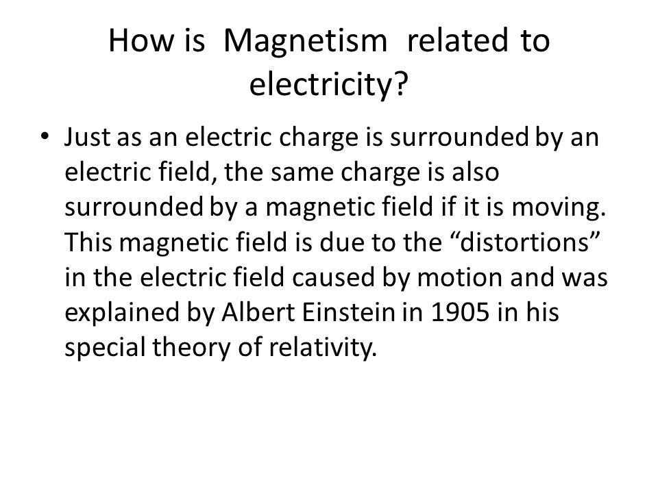How is Magnetism related to electricity