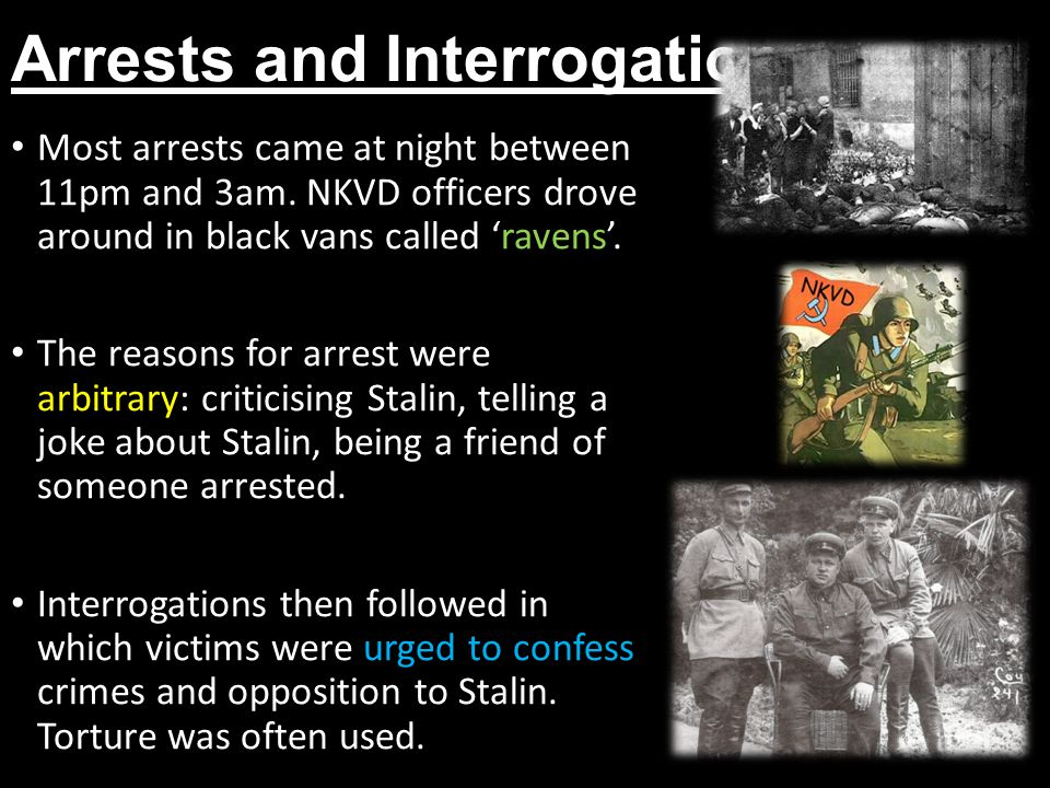 Arrests and Interrogation