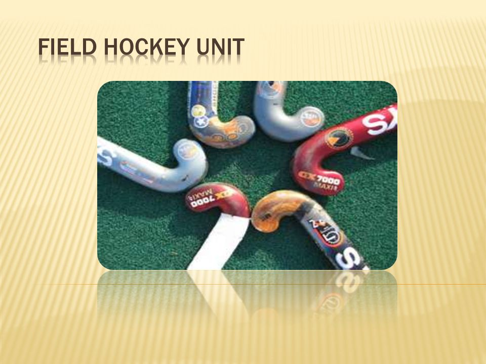 Field Hockey Unit