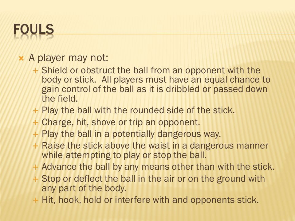 Fouls A player may not:
