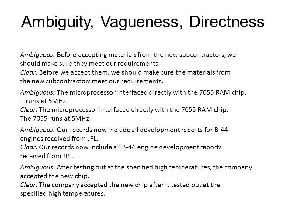 Ambiguity, Vagueness, Directness