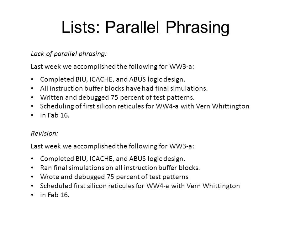 Lists: Parallel Phrasing