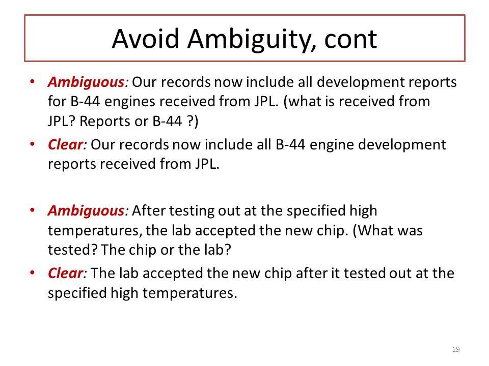 Avoid Ambiguity, cont