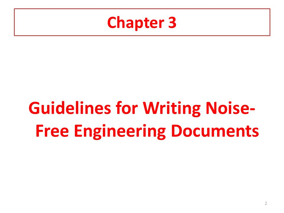 Guidelines for Writing Noise-Free Engineering Documents