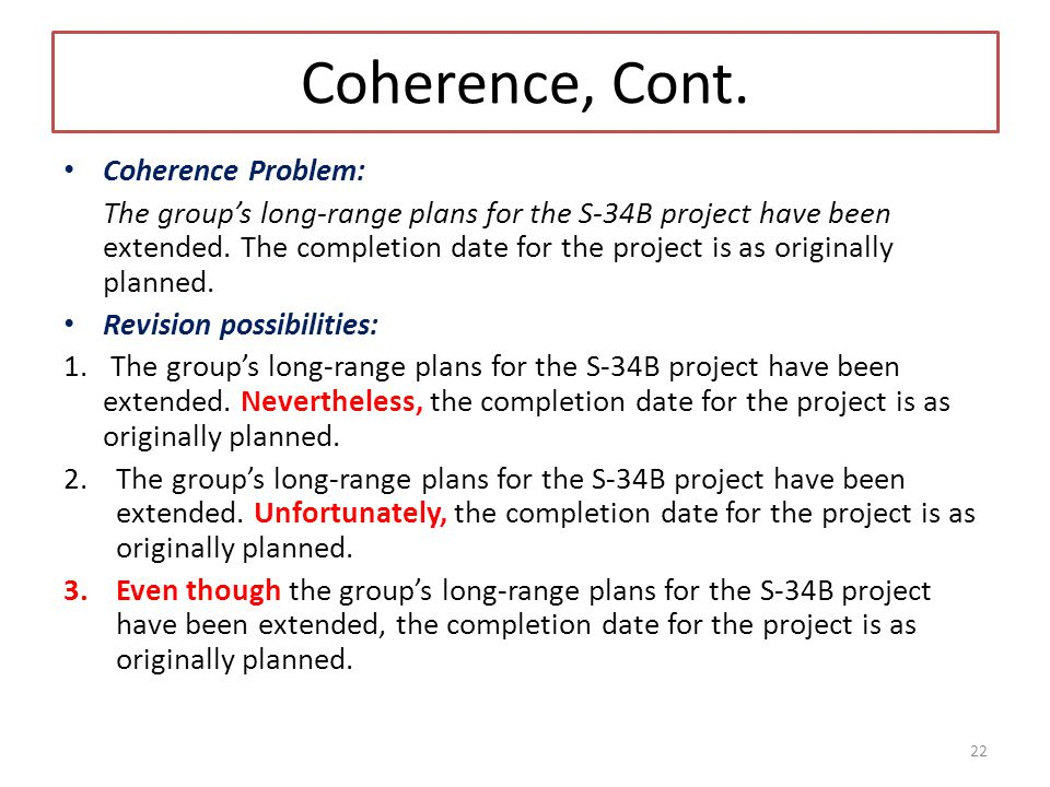 Coherence, Cont. Coherence Problem: