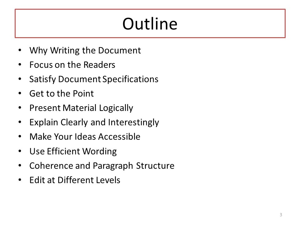 Outline Why Writing the Document Focus on the Readers