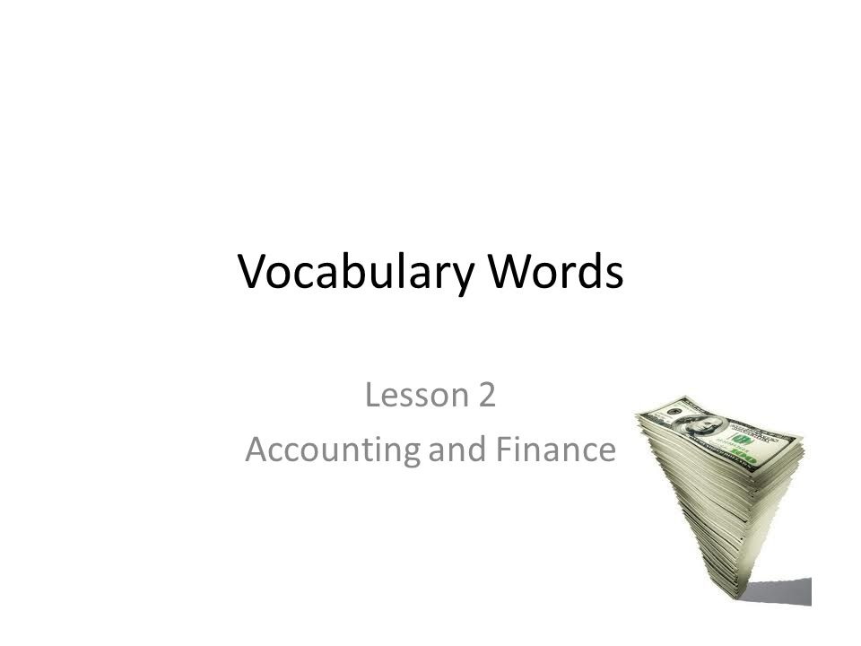 Lesson 2 Accounting and Finance