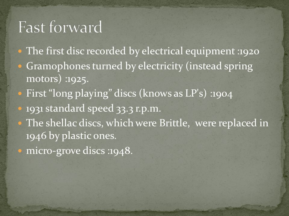 Fast forward The first disc recorded by electrical equipment :1920