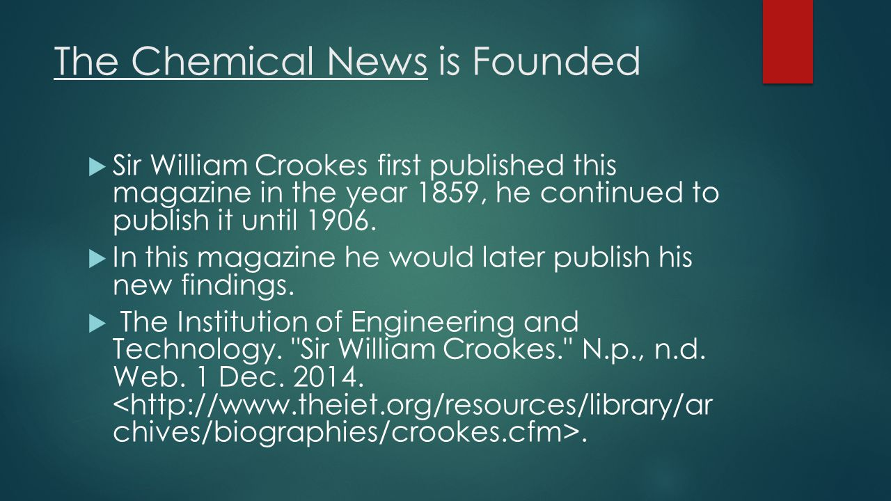 The Chemical News is Founded