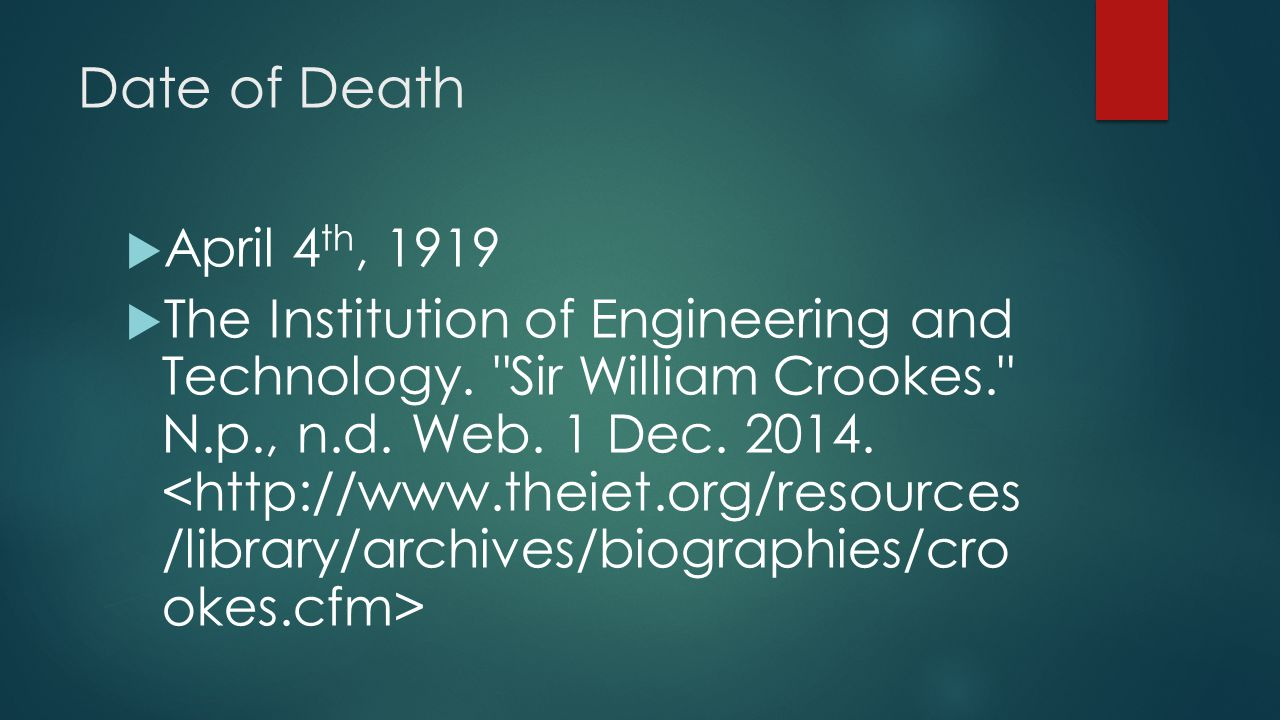 Date of Death April 4th, 1919.