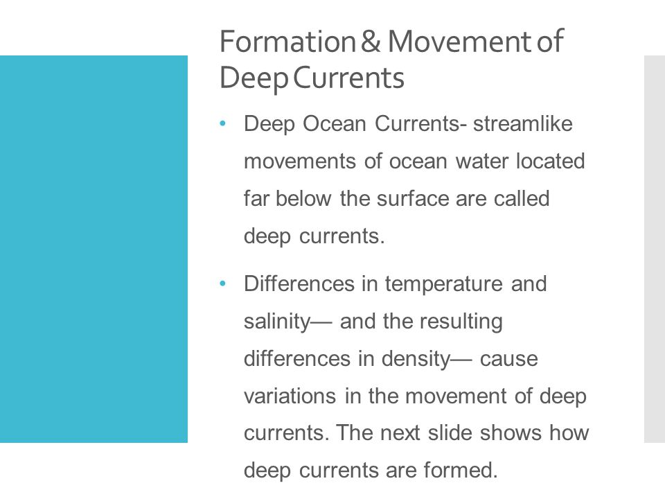 Formation & Movement of Deep Currents