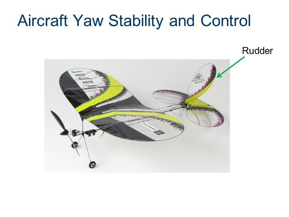 Aircraft Yaw Stability and Control