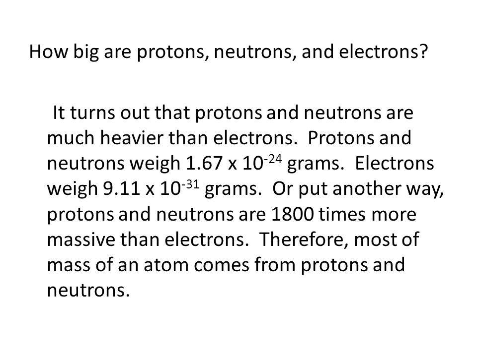 How big are protons, neutrons, and electrons