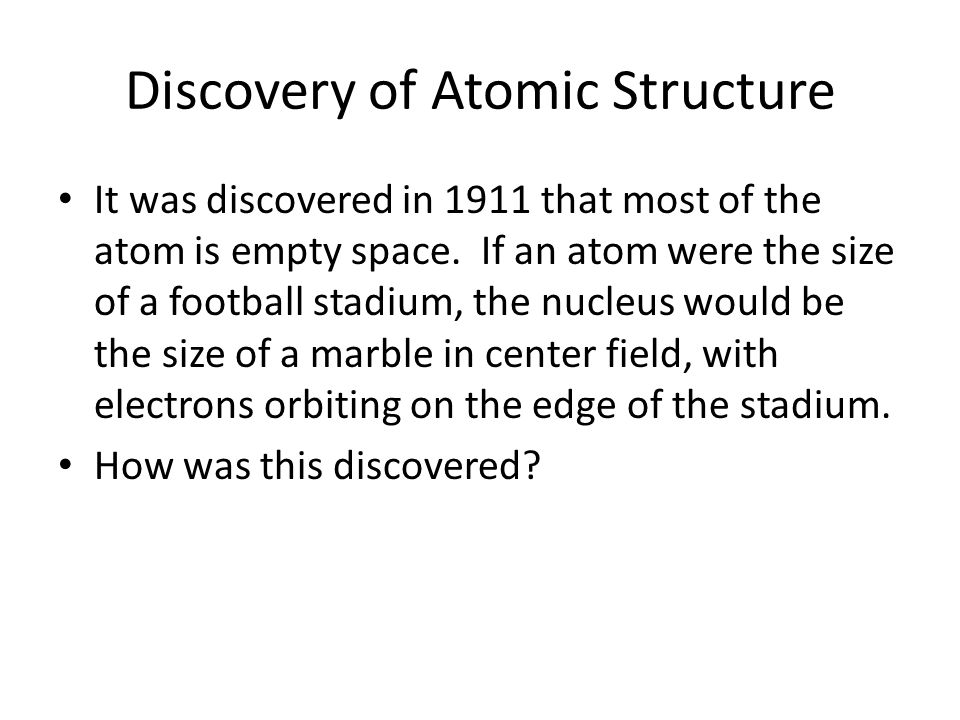 Discovery of Atomic Structure