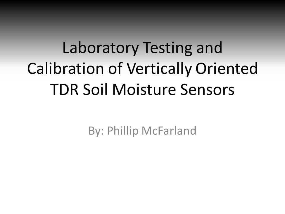 Laboratory Testing and Calibration of Vertically Oriented TDR Soil Moisture Sensors