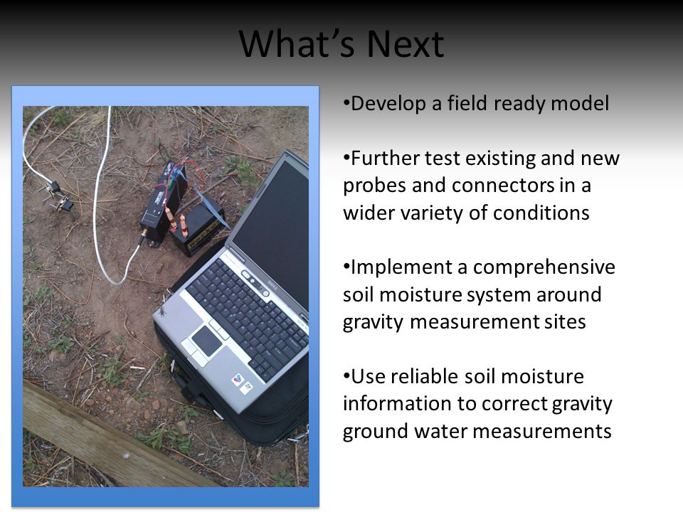 What's Next Develop a field ready model