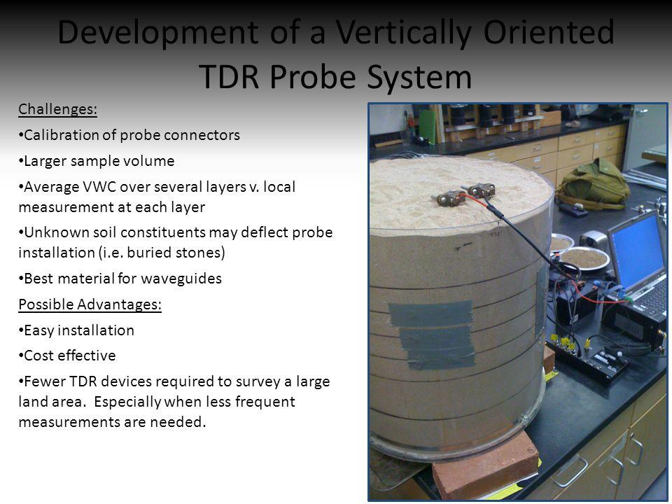 Development of a Vertically Oriented TDR Probe System