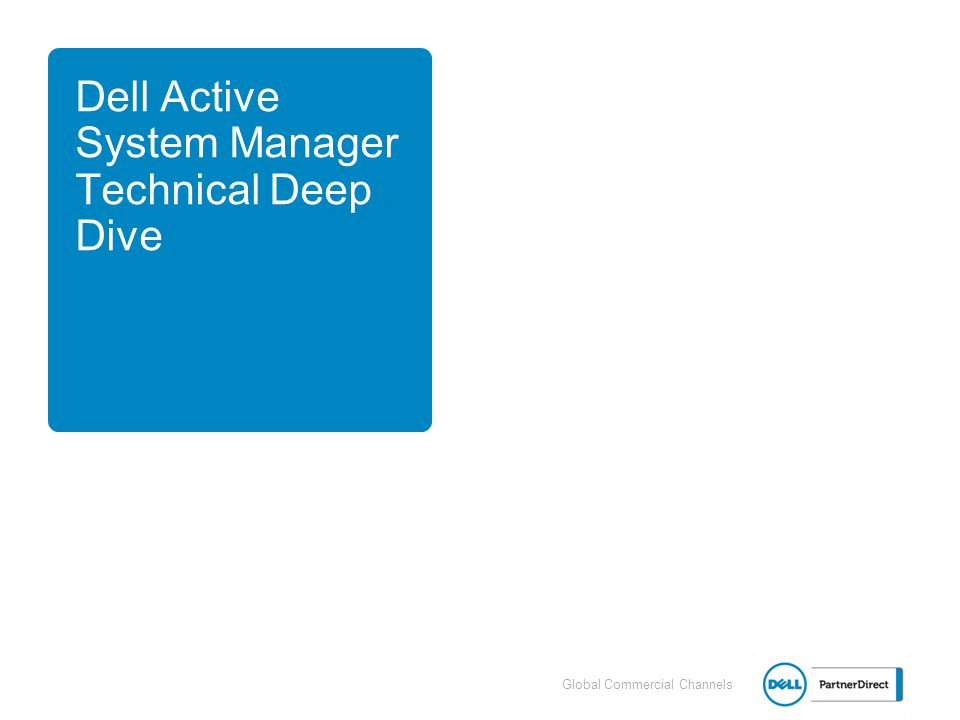 Dell Active System Manager Technical Deep Dive