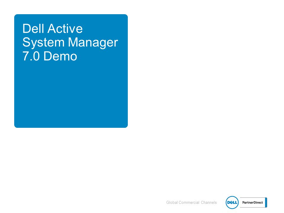 Dell Active System Manager 7.0 Demo