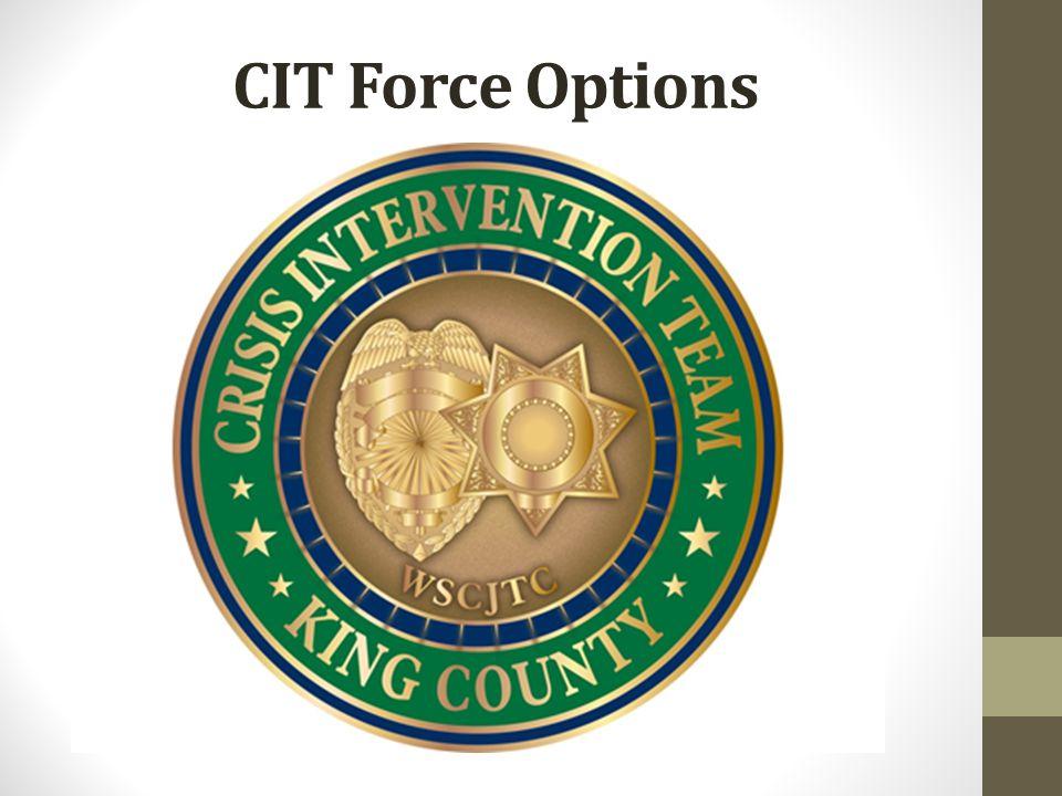 CIT Force Options