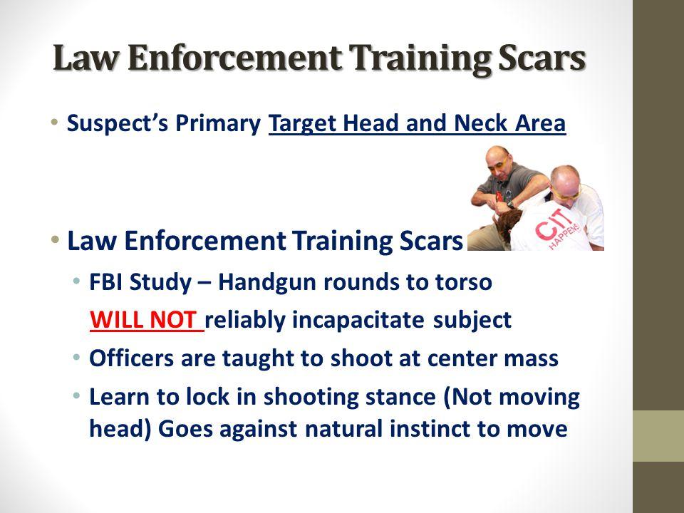 Law Enforcement Training Scars