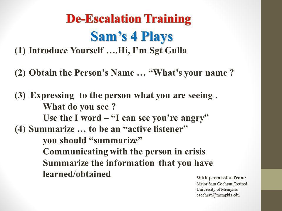 Sam's 4 Plays De-Escalation Training