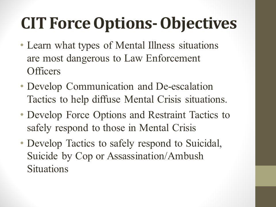 CIT Force Options- Objectives